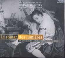 Le Roman des lumieres - Chansons aus Frankreich (1750-1800), CD