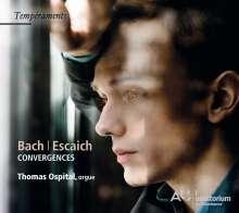 Thomas Ospital - Bach/Escaich, CD