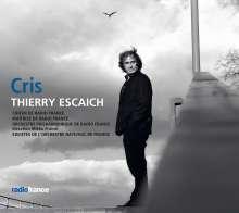 Thierry Escaich (geb. 1965): Cris für Rezitant, Kammerchor, 8 Celli, 2 Schlagzeuger & Akkordeon, CD