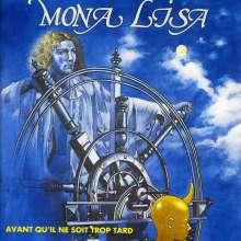 Mona Lisa: Avant Qu'Il Ne Soit Trop Tard, CD