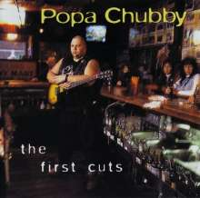 Popa Chubby (Ted Horowitz): The First Cuts, CD