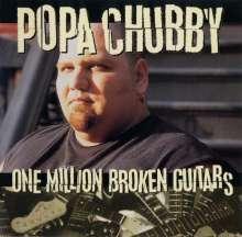 Popa Chubby (Ted Horowitz): One Million Broken Guitars, CD