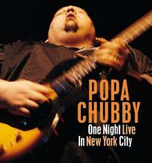 Popa Chubby (Ted Horowitz): One Night Live In New York City, CD