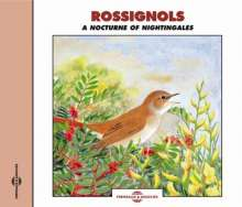 Rossignols: A Nocturne Of Nightingales, CD