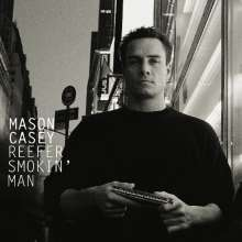 Mason Casey: Reefer Smokin' Man, CD