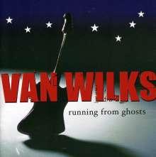 Van Wilks: Running From Ghosts, CD