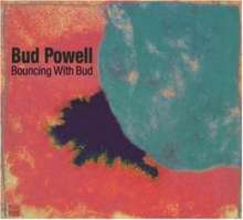 Bud Powell (1924-1966): Bouncing With Bud (Jazz Reference), CD