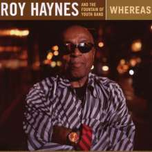 Roy Haynes (geb. 1925): Whereas (Live), CD