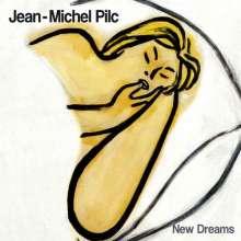 Jean-Michel Pilc (geb. 1960): New Dreams, CD
