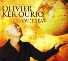 Olivier Ker Ourio: Oversea, CD