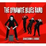 The Dynamite Blues Band: Shakedown & Boogie, CD