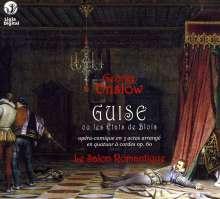 Georges Onslow (1784-1852): Guise ou les Etats de Blois für Streichquartett, CD