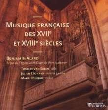 Benjamin Alard - Musique Francaise des XVII & XVIII Siecles, CD