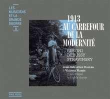 Les Musiciens Et La Grand Guerre II - 1913: Au carrefour de la modernite, CD