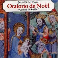"Jean-Michel Cayre (geb. 1949): Oratorio de Noel ""Les Chants de Bethleem"", CD"