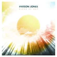 Parson Jones: Clear As Day (Limited Edition) (Clear Vinyl), LP