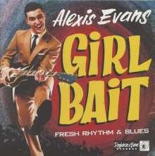 Alexis Evans: Girl Bait - Fresh Rhythm & Blues, LP