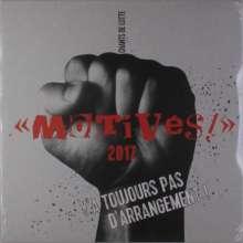 Motivés: Chant De Lutte: Y'a Toujours Pas D'arrangement, 2 LPs