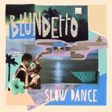 Blundetto: Slow Dance (180g), 2 LPs