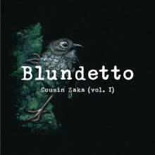 Blundetto: Cousin Zaka Vol.1, 2 LPs