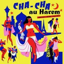Cha Cha Au Harem Orientica - France 1960-1964, LP