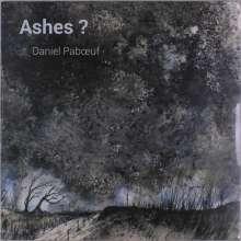 Daniel Paboeuf: Ashes?, LP