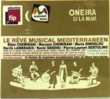 The Oneira: Si La Mar, CD
