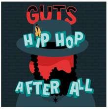 Guts: Hip Hop After All, CD