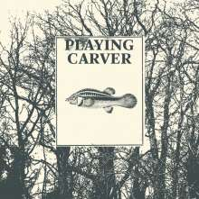 Playing Carver: Leave The Door Open, CD