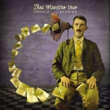 Shai Maestro (geb. 1987): Untold Stories, CD