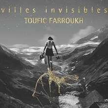 Toufic Farroukh: Villes Invisibles, CD