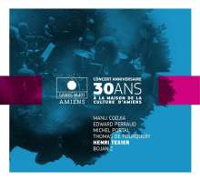 Concert Anniversaire: 30 Ans, CD