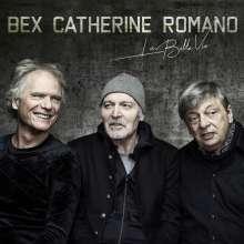 Emmanuel Bex, Philip Catherine & Aldo Romano: La Belle Vie, CD