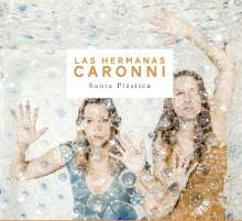 Las Hermanas Caronni: Santa Plástica, CD
