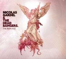 Nicolas Gardel & The Headbangers: The Iron Age, CD