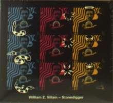 William Z. Villain: Stonedigger, CD