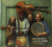 Constantinople & Ablaye Cissoko: Traversées, CD