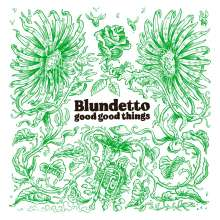 Blundetto: Good Good Things, CD