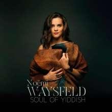 Noemi Waysfeld: Soul Of Yiddish, CD