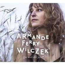 Armande Ferry-Wilczek: Qui Nait Dors Plus, CD