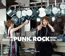 The Roots Of Punk Rock Music 1926 - 1962, 3 CDs