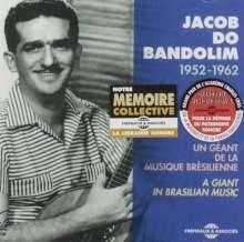 Jacob Do Bandolim: Un Géant De La Musique Brésilienne, CD