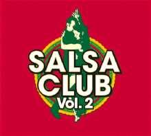 Salsa Club Vol.2, 2 CDs