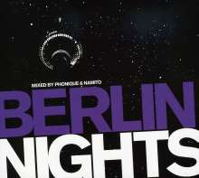 Various Artists: Berlin Nights:Mixed By Phonique..., 2 CDs