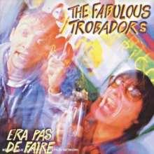 Fabulous Trobadors: Era Pas De Faire, CD