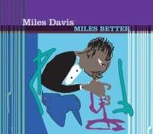 Miles Davis (1926-1991): Miles Better, CD
