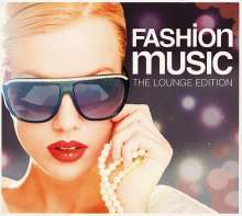Fashion Music - The Lounge Edition, 4 CDs