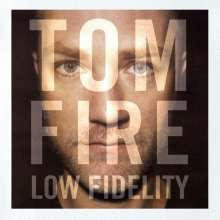 Tom Fire: Low Fidelity, CD