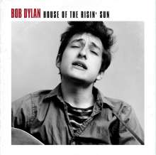 Bob Dylan: House Of The Risin' Sun (remastered) (180g), LP