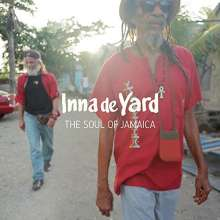 Inna De Yard: The Soul Of Jamaica, CD